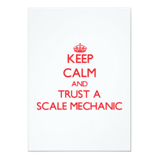 "Keep Calm and Trust a Scale Mechanic 5"" X 7"" Invitation Card"