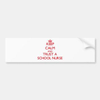 Keep Calm and Trust a School Nurse Bumper Stickers