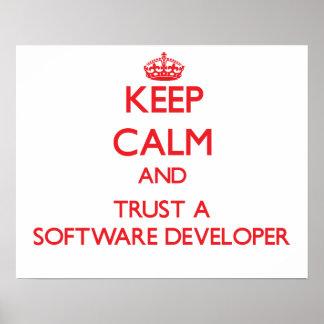 Keep Calm and Trust a Software Developer Print