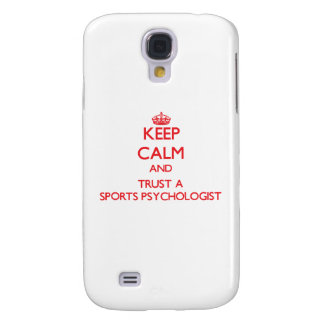 Keep Calm and Trust a Sports Psychologist Galaxy S4 Covers