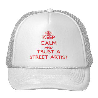 Keep Calm and Trust a Street Artist Mesh Hat
