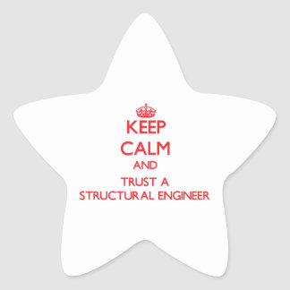 Keep Calm and Trust a Structural Engineer Star Sticker
