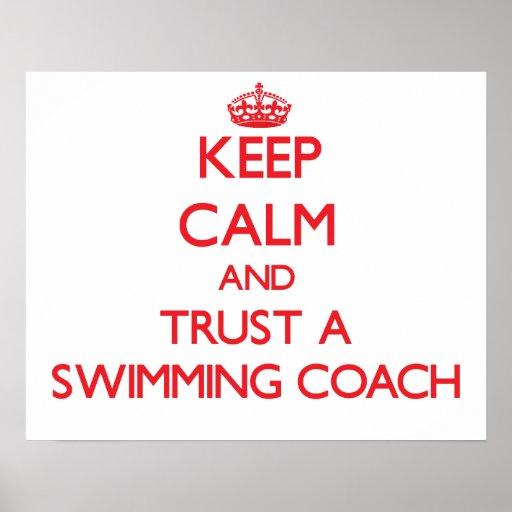 Keep Calm and Trust a Swimming Coach Print