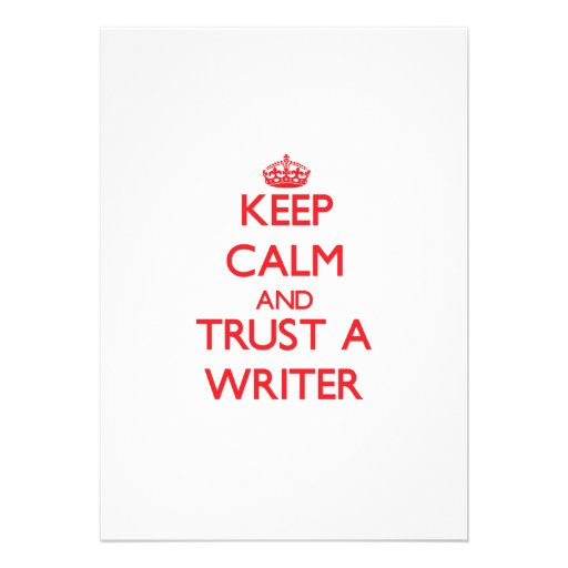 Keep Calm and Trust a Writer Personalized Announcement