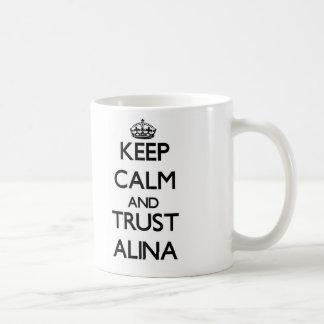 Keep Calm and trust Alina Mugs