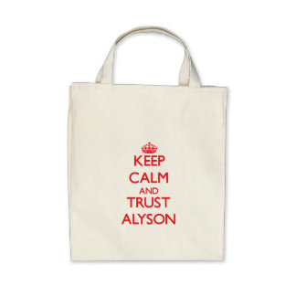 Keep Calm and TRUST Alyson Tote Bag