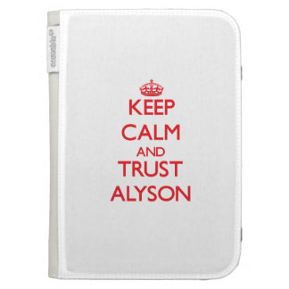 Keep Calm and TRUST Alyson Kindle 3G Cases
