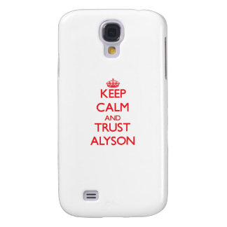 Keep Calm and TRUST Alyson Galaxy S4 Cover