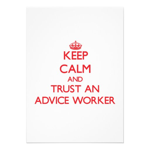 Keep Calm and Trust an Advice Worker Custom Invitations