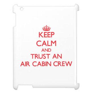 Keep Calm and Trust an Air Cabin Crew iPad Cases