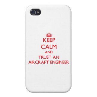 Keep Calm and Trust an Aircraft Engineer iPhone 4/4S Cover