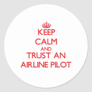 Keep Calm and Trust an Airline Stickers