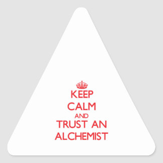 Keep Calm and Trust an Alchemist Triangle Stickers