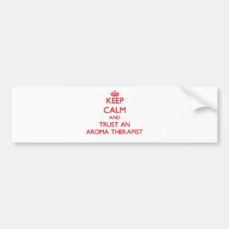 Keep Calm and Trust an Aroma anrapist Bumper Sticker