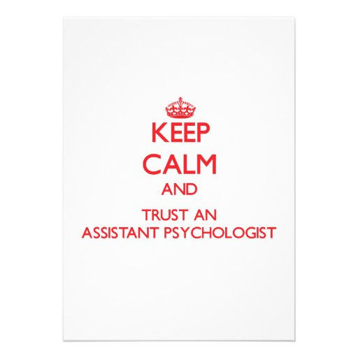 Keep Calm and Trust an Assistant Psychologist Announcements