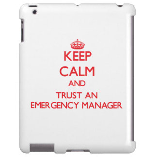 Keep Calm and Trust an Emergency Manager
