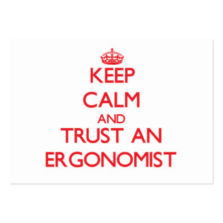 Keep Calm and Trust an Ergonomist Pack Of Chubby Business Cards