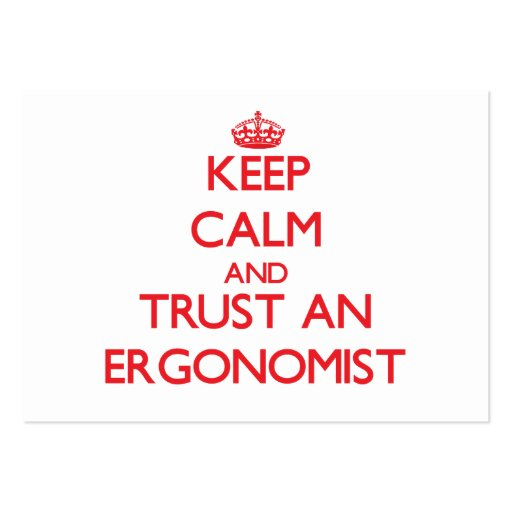 Keep Calm and Trust an Ergonomist Business Card Template