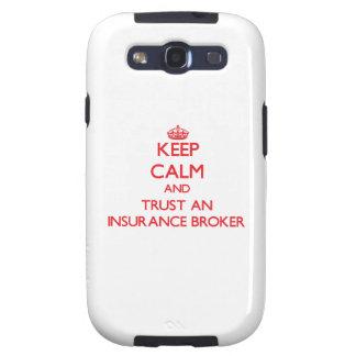 Keep Calm and Trust an Insurance Broker Galaxy S3 Cases