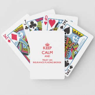 Keep Calm and Trust an Insurance Placing Broker Bicycle Poker Cards