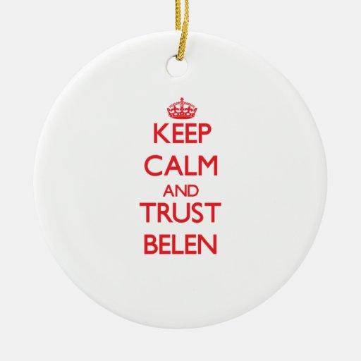 Keep Calm and TRUST Belen Christmas Tree Ornament