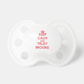 Keep Calm and TRUST Brooke Baby Pacifier
