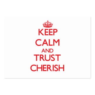 Keep Calm and TRUST Cherish Pack Of Chubby Business Cards