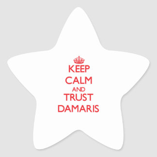Keep Calm and TRUST Damaris Star Sticker