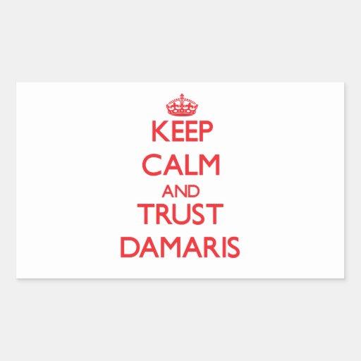 Keep Calm and TRUST Damaris Rectangle Sticker