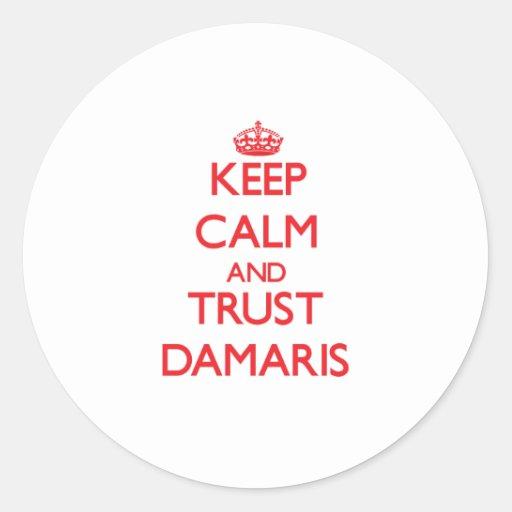 Keep Calm and TRUST Damaris Stickers