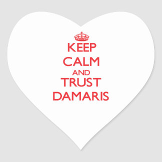 Keep Calm and TRUST Damaris Heart Sticker