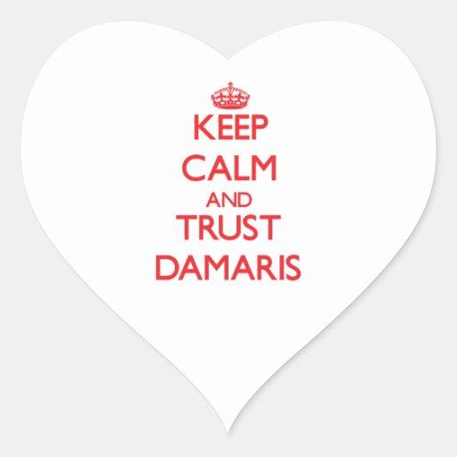 Keep Calm and TRUST Damaris Heart Sticker