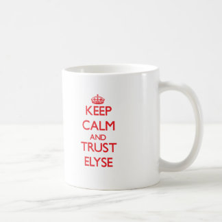 Keep Calm and TRUST Elyse Basic White Mug