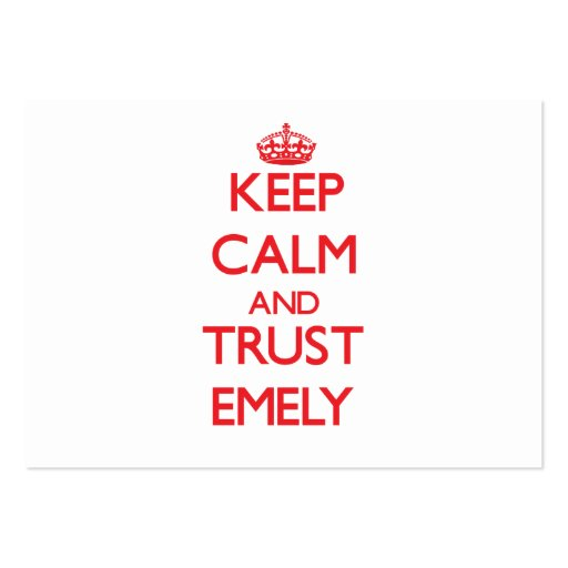 Keep Calm and TRUST Emely Business Card