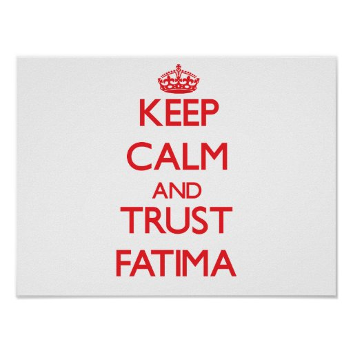 Keep Calm and TRUST Fatima Posters