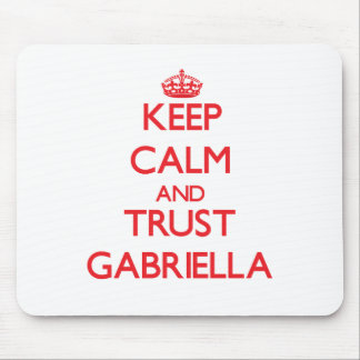 Keep Calm and TRUST Gabriella Mouse Pad