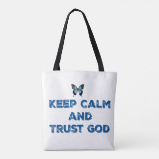 KEEP CALM AND TRUST GOD- Tote Bag