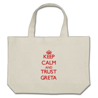 Keep Calm and TRUST Greta Tote Bag