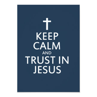 Keep Calm and Trust in Jesus Personalized Invitation
