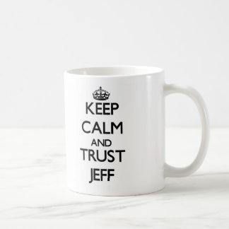Keep Calm and TRUST Jeff Coffee Mug