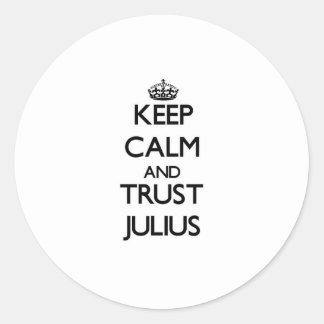 Keep Calm and TRUST Julius Sticker