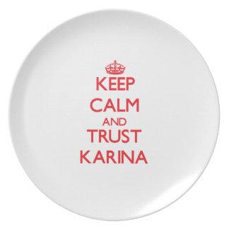 Keep Calm and TRUST Karina Plates