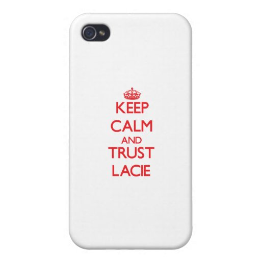 Keep Calm and TRUST Lacie iPhone 4 Cover