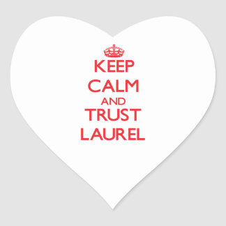 Keep Calm and TRUST Laurel Sticker