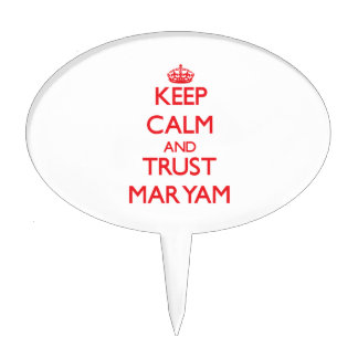 Keep Calm and TRUST Maryam Cake Toppers