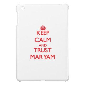Keep Calm and TRUST Maryam iPad Mini Case
