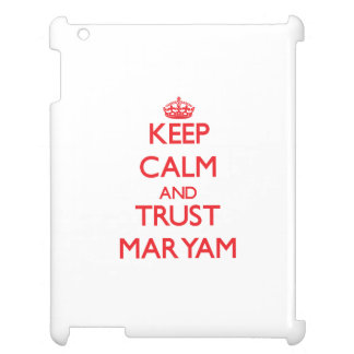 Keep Calm and TRUST Maryam Cover For The iPad 2 3 4