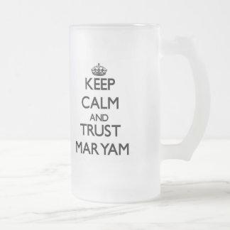 Keep Calm and trust Maryam Beer Mugs