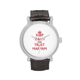 Keep Calm and TRUST Maryam Watch