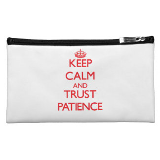 Keep Calm and TRUST Patience Cosmetic Bag
